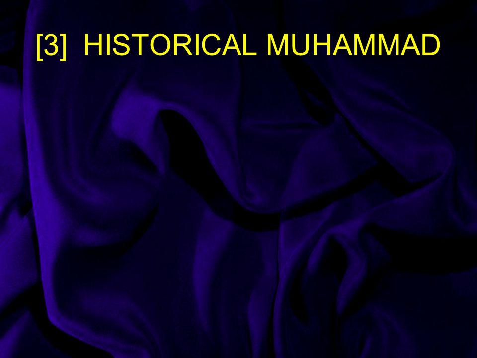 [3] HISTORICAL MUHAMMAD